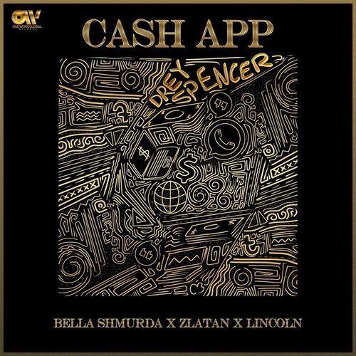 Bella Shmurda Ft. Zlatan – Cashapp