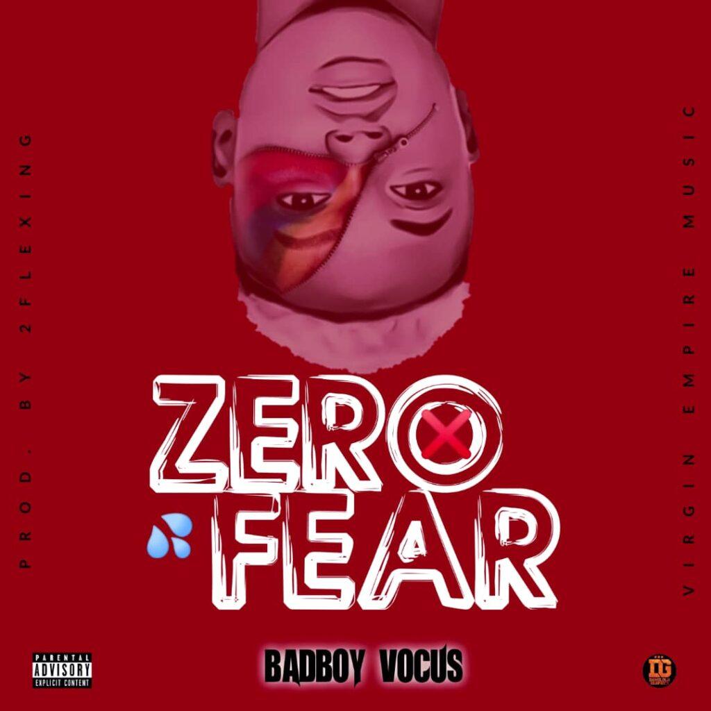 Badboy Vocus  – Zero Fear