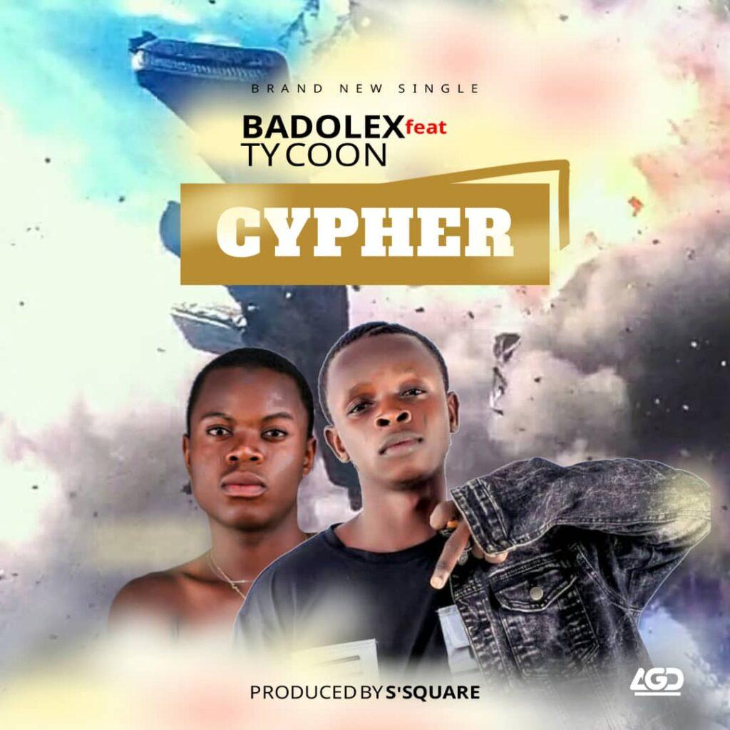 Badolex Ft. Tycoon – Cypher