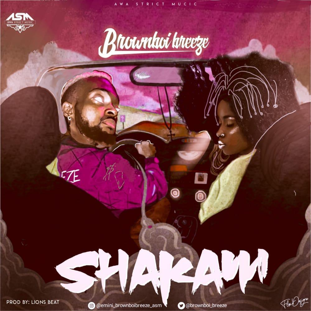 Brownboi Breeze – Shakam